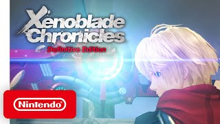 All about Xenoblade Chronicles: Definitive Edition - Nintendo Switch