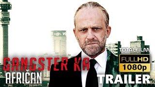 Gangster Ka: Afričan (2015) HD trailer