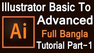 Adobe Illustrator basic tutorial in Bangla  Graphics Design Bangla tutorial Part-01