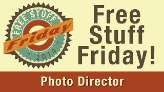 PhotoDirector Free Stuff Friday