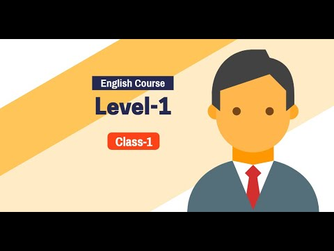 English Course -Level 1- Class 1 । Way To IELTS । Lilac Education