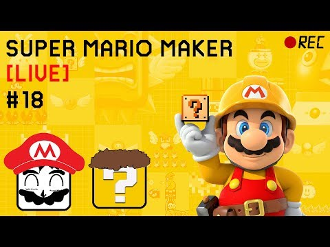 [Ep 18] Super Mario Maker Viewer Levels & 100 Mans - Woo! Spend Feathers!