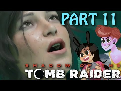 Shadow of the Tomb Raider Gameplay Part 11 (2 girls 1 let's play)