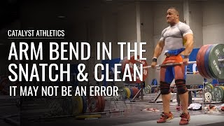 Arm Bend in the Snatch & Clean: It May Not Be an Error