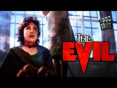 13 O'Clock Movie Retrospective: The Evil