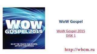 wow gospel wow gospel 2015 disk 1