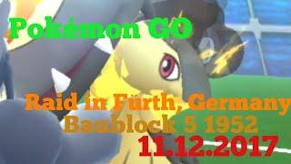 Pokémon Go Raid Flunkifer / Mawile | 11.12.2017 - Baublock 5 1952 - Fürth, Germany