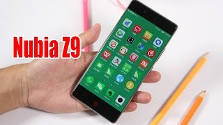 Nubia Z9 First Look- Snapdragon 810 5.2 Inch 2.5D Arc OGS FHD Screen