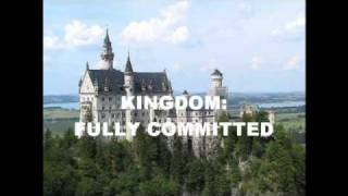 Kingdom-Fully Committed