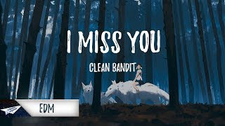 Video Clean Bandit - I Miss You (feat. Julia Michaels) (Lazy Weekends Remix) download MP3, 3GP, MP4, WEBM, AVI, FLV Januari 2018