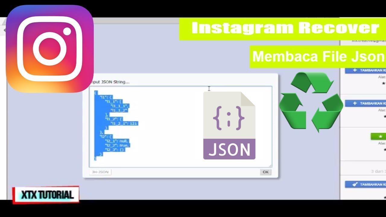 Membaca File Json Agar Mudah diPahami - Instagram Data Download  Mengembalikan Terhapus XTX Tutorial