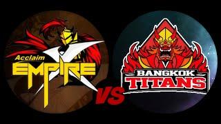 acclaim empire x aex vs bangkok titans bkt highlights gpl summer 2016 day 1 8 8 16
