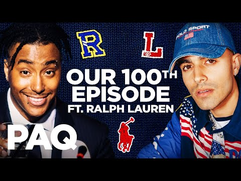 100th Episode Special! With Ralph Lauren