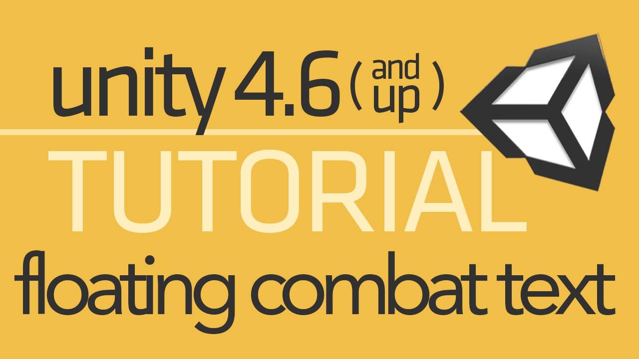 Unity 4 6 UI Tutorial - Floating Combat Text