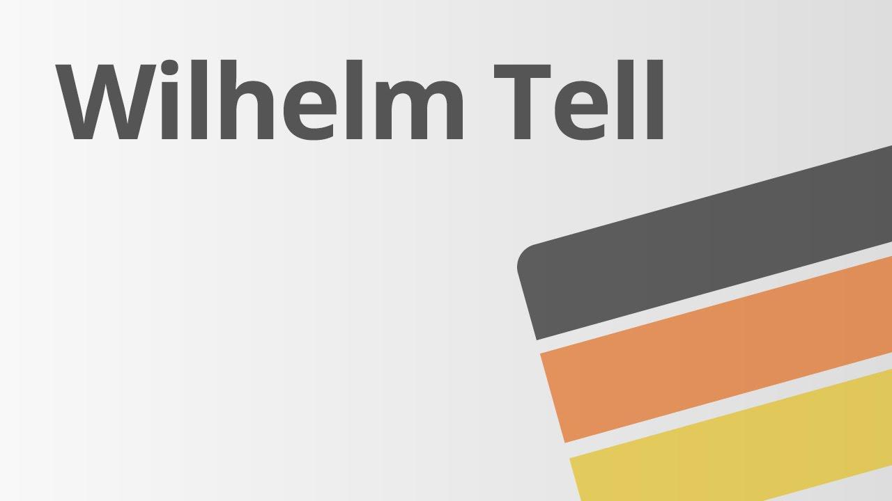 Wilhelm Tell Inhaltsangabe Schiller Deutsch Literatur Youtube