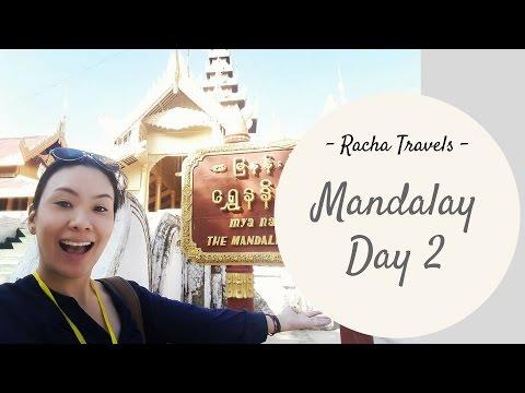 Mandalay Palace & Burmese food! ลัดเลาะรอบพระราชวังมัณฑะเลย์และพาไปชิมอาหารพม่า | Racha Travels