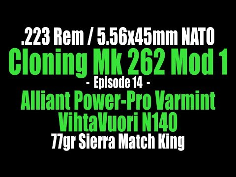.223 Rem - 77gr Sierra Match King with Varmint and N140