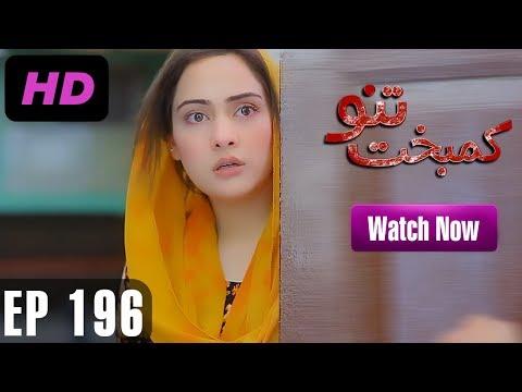 Kambakht Tanno - Episode 196 - A Plus ᴴᴰ Drama