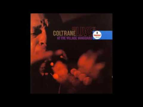 John Coltrane - Live at the Village Vanguard - Chasin' The Trane