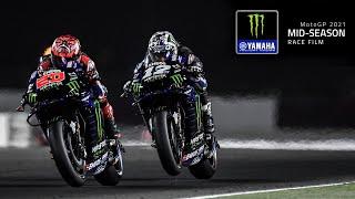 MotoGP MID-SEASON Race Film 2021