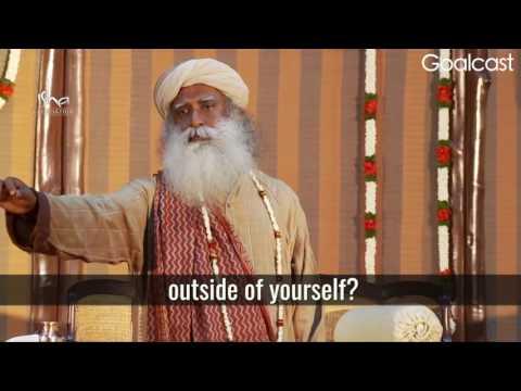 Sadhguru- Everything Happens Within You!