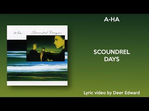 a-ha - Scoundrel Days (Lyrics) mp3