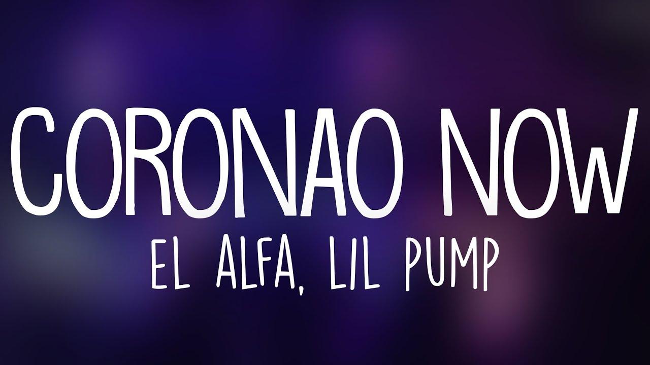 Download El Alfa x Lil Pump - Coronao Now (Letra / Lyrics)