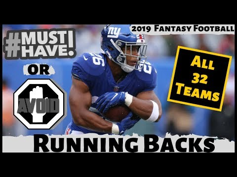 2019 Fantasy Football Rankings - Must Own or Avoid Running Backs - Draft Day Strategy