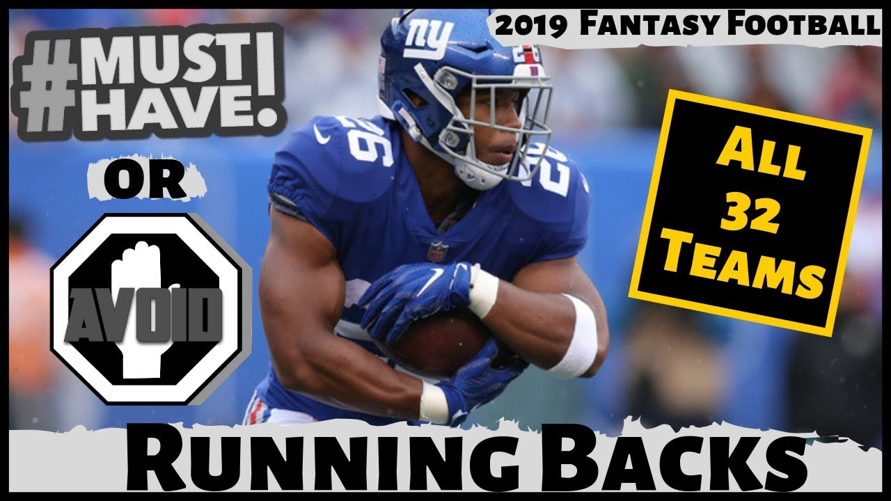 2019 Fantasy Football Rankings - Must Own or Avoid Running Backs - Draft Day Strategy
