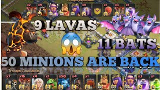 OMG😱 9 LAVAS | 11 BATS | 50 MINIONS | BACK IN ACTION | TH12 | AWESOME | 3 STARS | CLASH OF CLANS