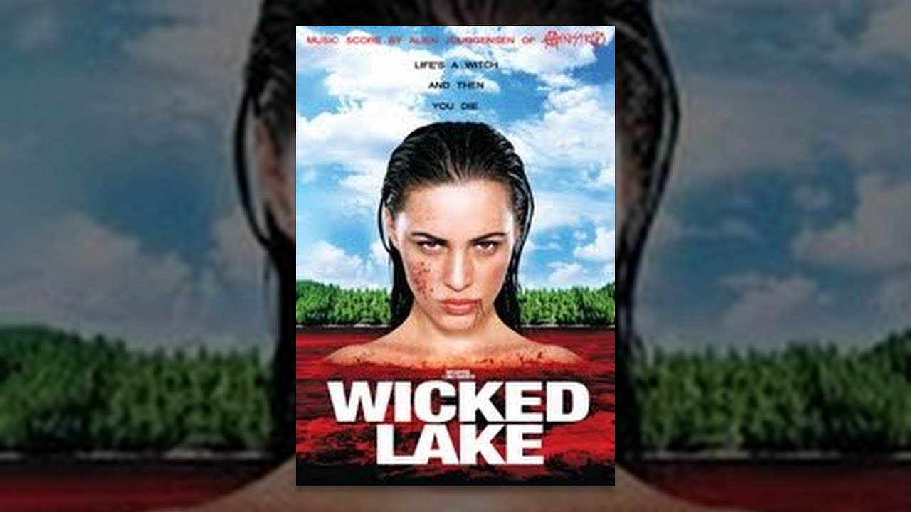 Wicked Lake THE MOVIE