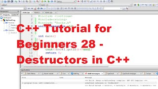 C++ Tutorial for Beginners 28 - Destructors in C++