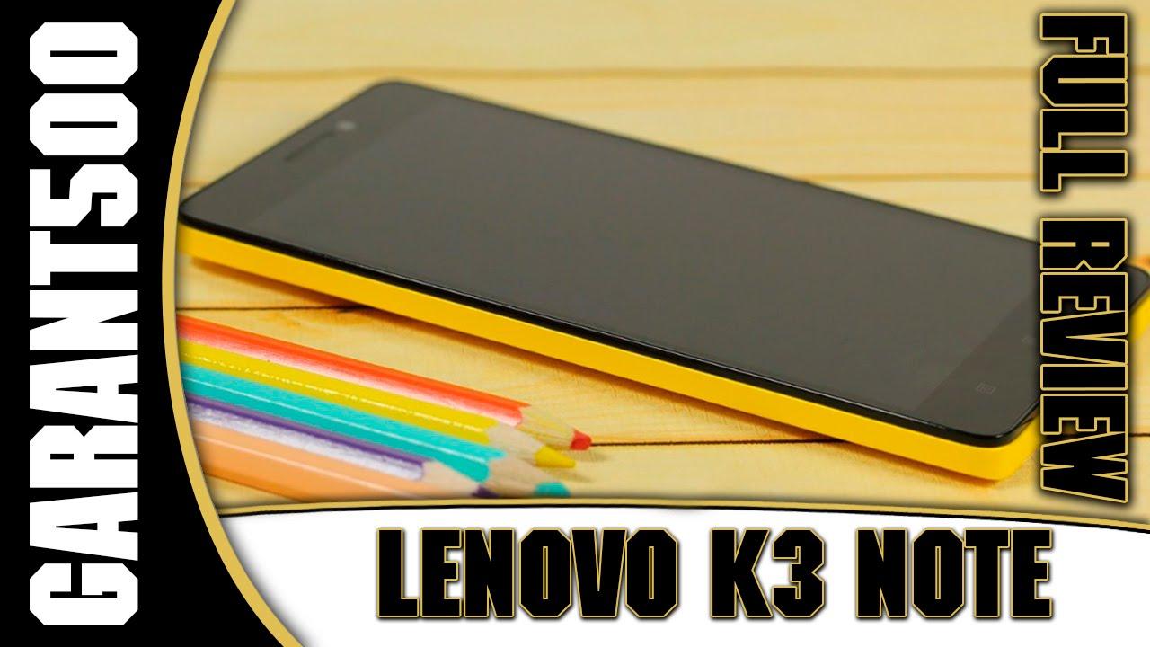 Lenovo K3 Note обзор одной из лучших моделей своего сегмента на .