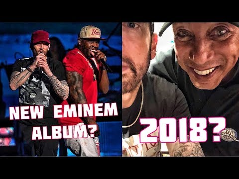 EMINEM DROPPING NEW ALBUM 2018?