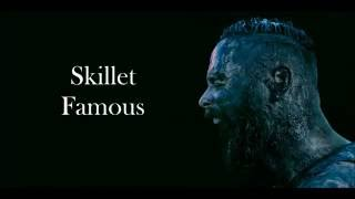 Skillet - Famous (lyrics)