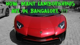 Find out How Many Lamborghinis are in Bangalore | #131
