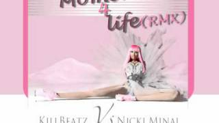 Nicki Minaj - Moment 4 Life (feat. Drake) *KILLBEATZ REMIX*