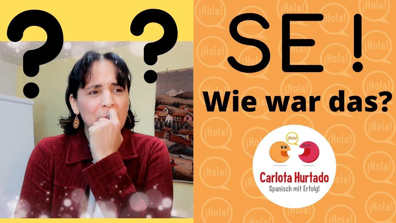 Spanisch lernen📌WAS HEISST SE 😱 AUF DEUTSCH?📌Pronomen SE ⏩