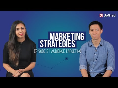 Marketing Strategies E02: Audience Targeting [2018]