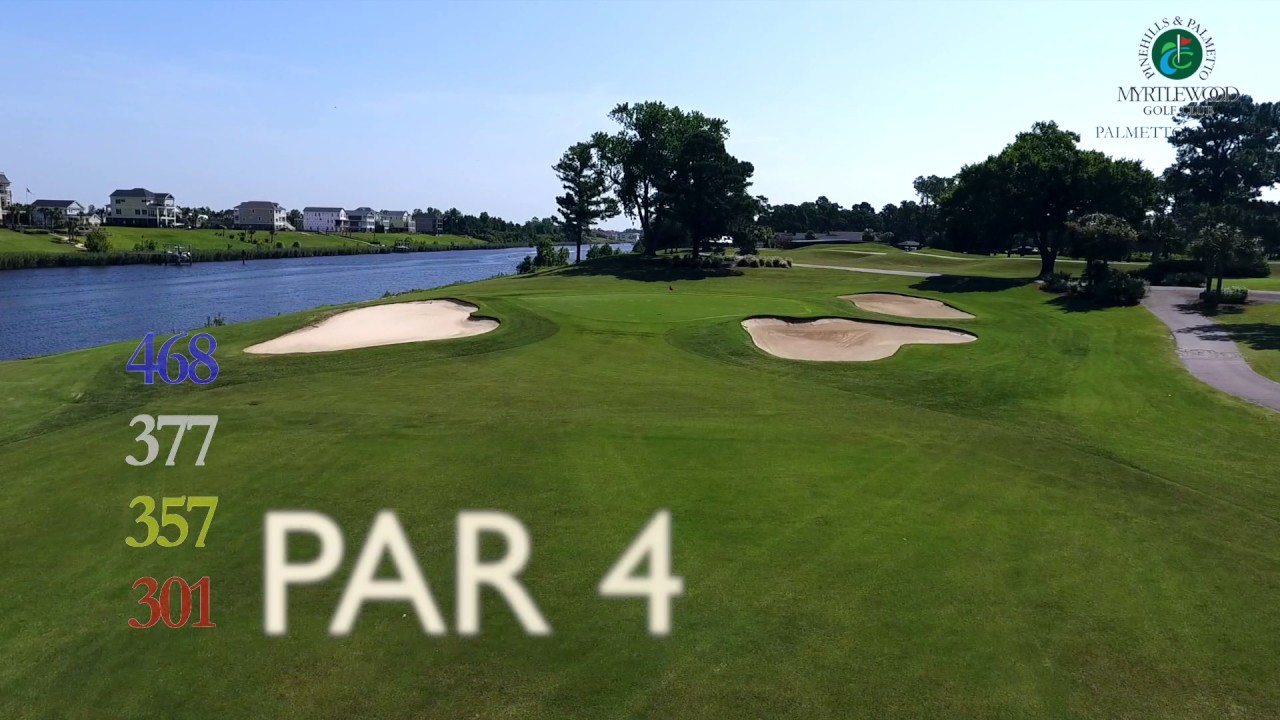Myrtlewood Golf Club Palmetto Course 18 Hole Spotlight From Myrtle Beach Holiday