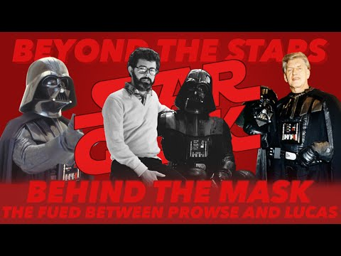 Behind the Mask - The Feud Between Prowse and Lucas - Beyond the Stars: Episode 02 - Star Geek