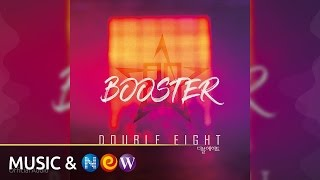 Double Eight 더블에이트 BOOSTER Official Audio