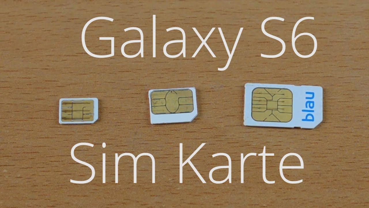 s6 sim karte Welche Sim Karte braucht das Samsung Galaxy S6   YouTube
