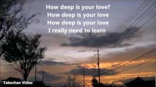 How Deep Is Your Love(愛はきらめきの中に)