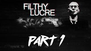 Filthy Lucre Gameplay Walkthrough / The Scrapyard part 1