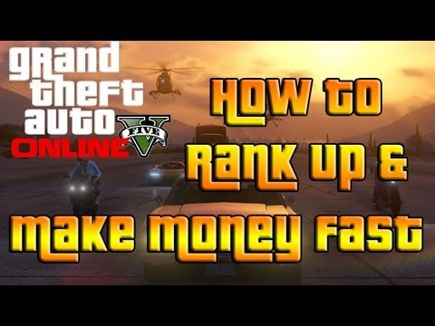 gta 5 online how to make money fast gta 5 online how to rank up make money fast youtube 1852