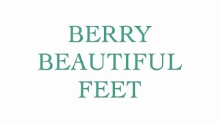 Berry Beautiful Feet