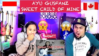 AYU GUSFANZ SWEET CHILD OF MINE (OUR FIRST REACT)