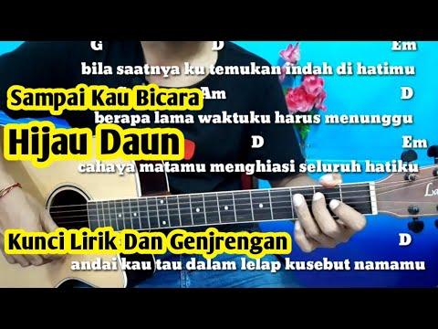 Kunci Gitar Hijau Daun Sampai Kau Bicara -Tutorial By Darmawan Gitar