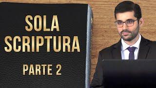 Sola Scriptura - Autoridade da Bíblia (Parte 2) - Gabriel Junqueira